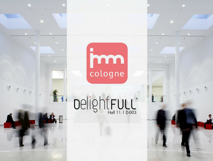 Find Out Why You Must Visit DelightFULL at Imm Cologne 2018 FEAT