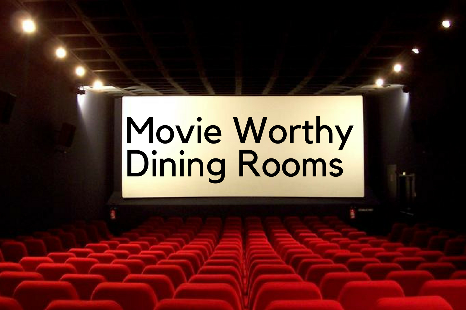 The Best Movies Of All Time And Their Dining Room Designs Lighting