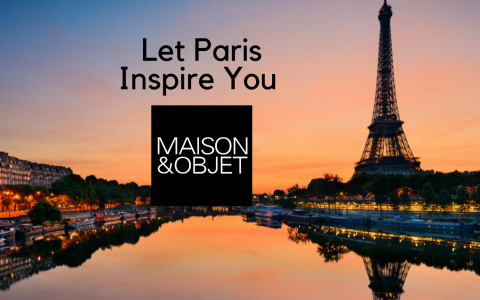 Time For You To Know What's Going On at Maison et Objet 2018!