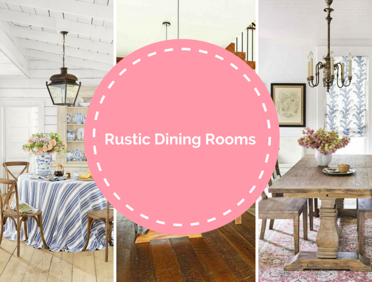 Get To Know The Advantages of Having A Rustic Dining Room!