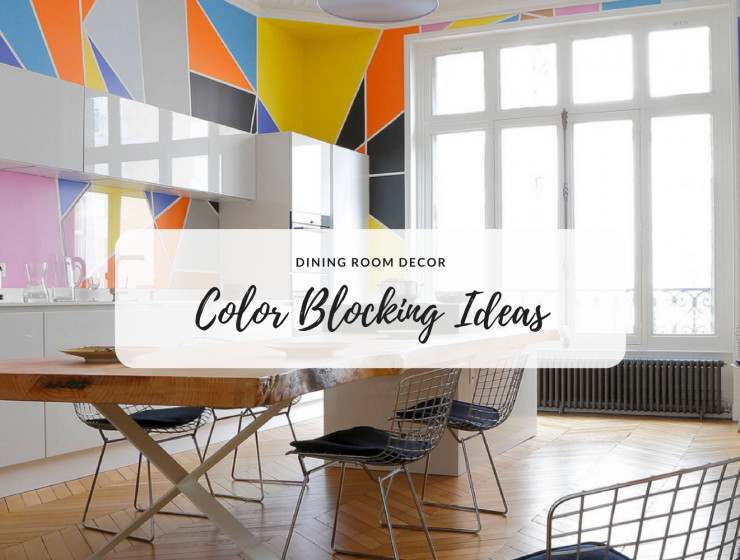 Trend Spotting_ Color Blocking Ideas for a Cheery Dining Room FEAT