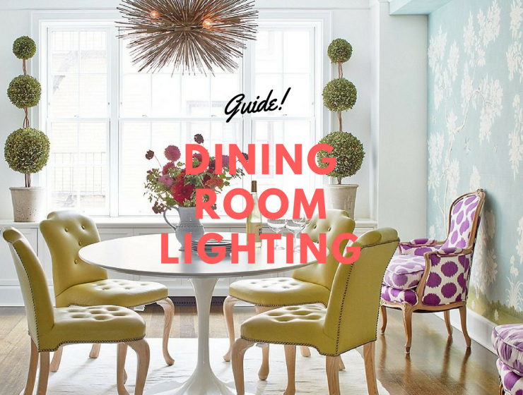 Dinnertime Just Got 10 Times Better_ Dining Room Lighting Tips