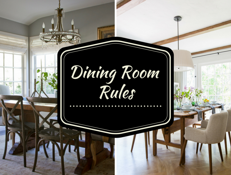 Dining Room Rules _ The Cheat Sheet You've Been Waiting For