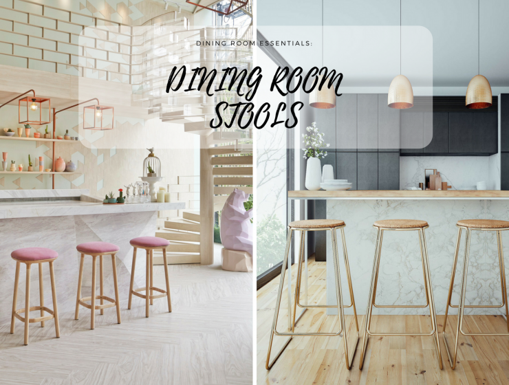 Why Your Dining Room Needs A Dining Room Stool