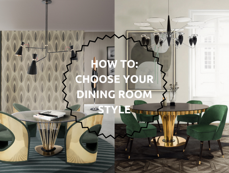 HOW TO Choose Your Dining Room Style For This FallWinter 2018