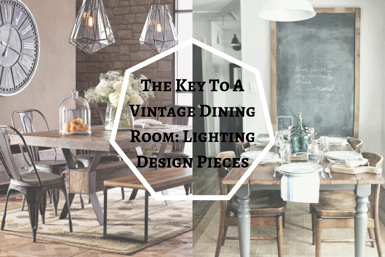 The key to a vintage dining room: lighting design pieces u2013 dining