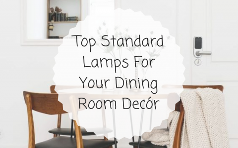 Top Standard Lamps For Your Dining Room Decór