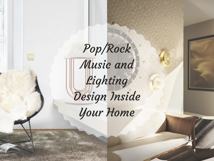 Pop_Rock Music and Lighting Design Inside Your Home