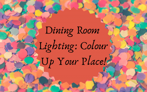 Dining Room Lighting_ Colour Up Your Place!