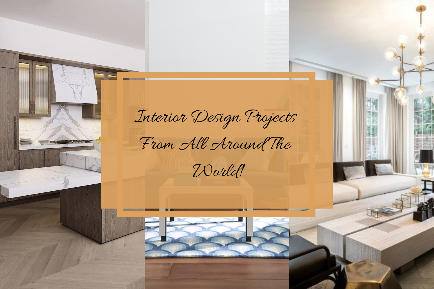Interior Design Projects From All Around The World!