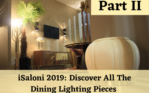 iSaloni 2019_ Discover All The Dining Lighting Pieces II