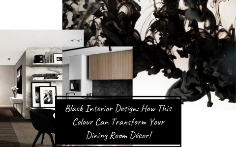 Black Interior Design_ How This Colour Can Transform Your Dining Room Décor!