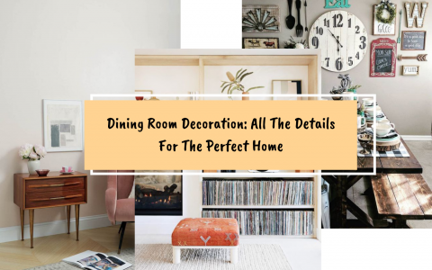Dining Room Decoration All The Details For The Perfect Home