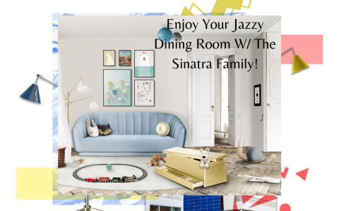 Enjoy Your Jazzy Dining Room W_ The Sinatra Family!