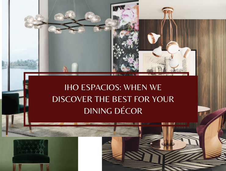 IHO ESPACIOS_ WHEN WE DISCOVER THE BEST FOR YOUR DINING DÉCOR