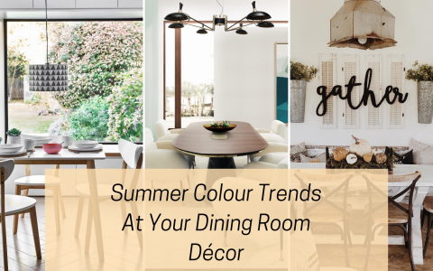 Summer Colour Trends At Your Dining Room Décor