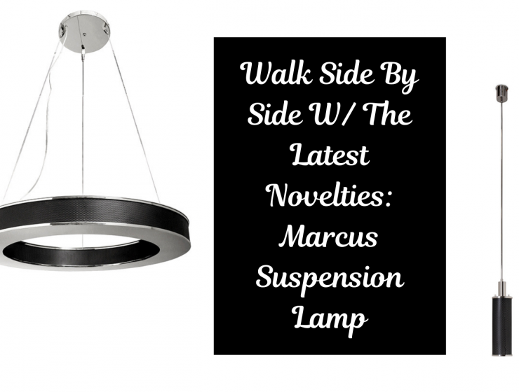 Walk Side By Side W The Latest Novelties Marcus Suspension Lamp