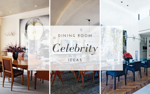 3 Celebrity Dining Room Designs To Follow Now