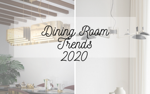 2020 Dining Room Design Trends & Ideas You Now Know